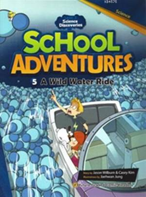 A Wild Water Ride + CD (Level 3); School Adventures 5