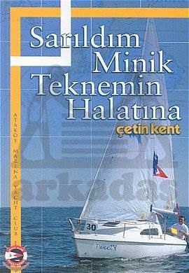 Sarıldım Minik Teknemin Halatına