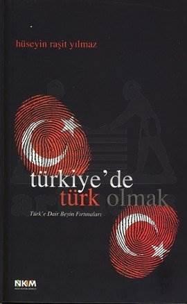 Türkiye'de Türk Olmak