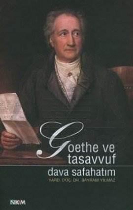 Goethe ve Tasavvuf Dava Safahatım