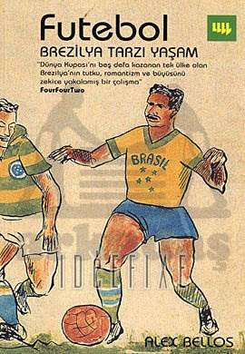 Futebol Brezilya Tarzı Yaşam