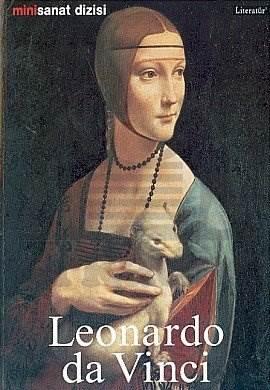 Leonardo da Vinci: Hayatı ve Eserleri