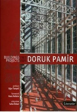 Doruk Pamir Building Projects 1963-2005