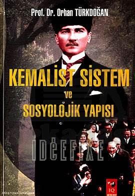 Kemalist Sistem ve Sosyolojik Yapısı