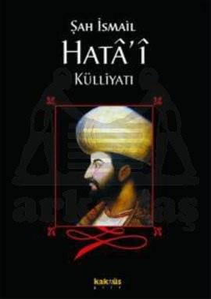 Şah İsmail Hata'i Külliyatı