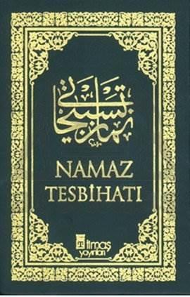 Namaz Tesbihatı (Arapça - Bez Cilt)