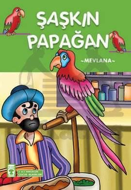 Şaşkın Papağan  Çocuk Klasikleri