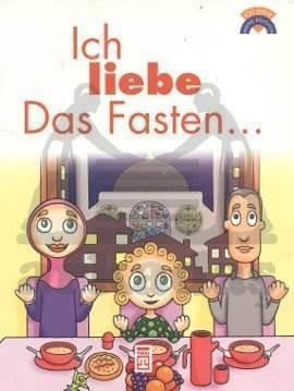 Oruç Tutmayı Seviyorum - (Almanca)