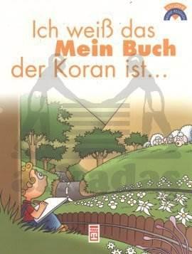 Kitabımın Kuran Olduğunu Biliyourum - (Almanca)