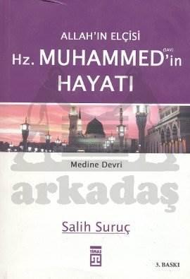 Allahın Elçisi Hz Muhammedin Hayatı 2 Medine Devri