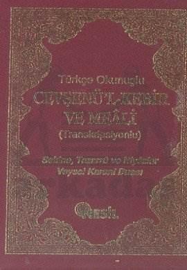 Türkçe Okunuşlu Cevşenü'l Kebir ve Meali (Transkripsiyonlu) ( Sekine, Tazarru ve Niyazlar, Veysel Karani Duası)