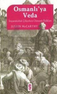 Osmanlı'ya Veda İmparatorluk Çökerken Osmanlı Halkları