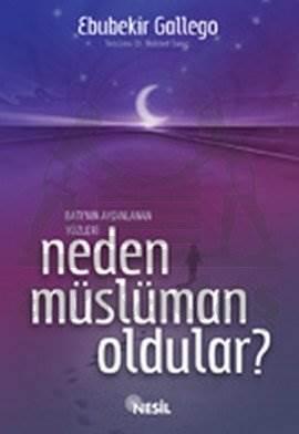 Neden Müslüman Oldular?
