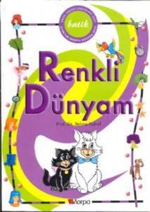 Batik Çocuk Dostu Eğitim Seti Renkli Dünyam