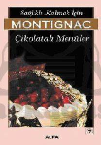 Montignac-Çikolatalı Menüler