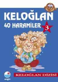 Keloğlan 40 Haramiler 3