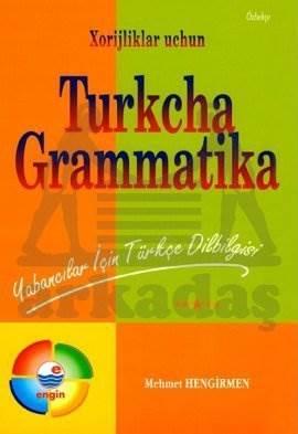 Özbekçe Açıklamalı Türkçe Dilbilgisi