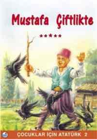 Mustafa Çiftlikte