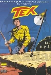 Tex Kanlı Anlaşma / İntikam Yemini / El Muerto