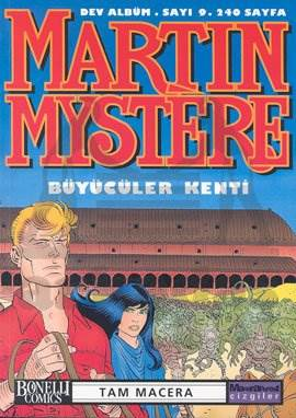 Martin Mystere Dev Albüm Sayı: 9 Büyücüler Kenti