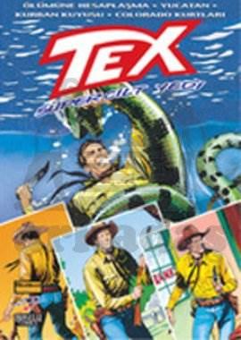 Tex Süper Cilt: 7 Ölümüne Hesaplaşma / Yucatan / Kurban Kuyusu / Colorado Kurtları