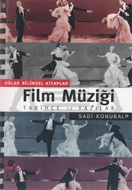 Film Müziği: Tarihçe ve Yazılar