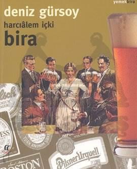 Bira: Harcıalem İçki