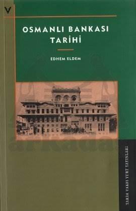 Osmanli Bankasi Tarihi