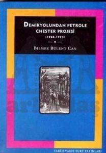 Demiryolundan Petrole Chester Projesi (2. Baski)