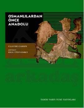 Osmanlilardan  Önce Anadolu ( 3, Baski)