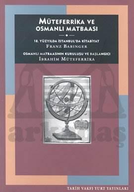 Müteferrika Ve Osmanli Matbaasi