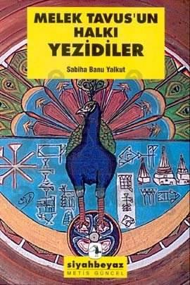 Melek Tavus'un Halkı Yezidiler