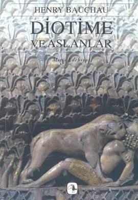 Diotime ve Aslanlar