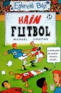 Eğlenceli Bilgi: Hain Futbol