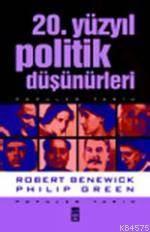 20 Yüzyıl Politik Düşünürleri