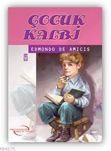Çocuk Kalbi - Gençlik Klasikleri