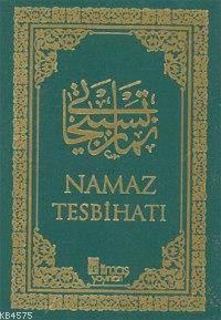 Namaz Tesbihatı (Arapça - Plastik Cilt)