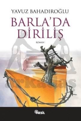 Barla'da Diriliş