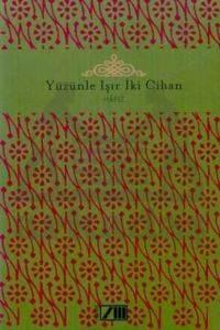 Yüzünle Işır İki Cihan - Adam Şiir Klasikleri
