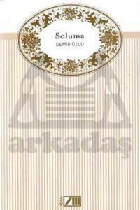 Soluma - Adam Düzyazı Klasikleri