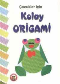 Çocuklar İçin Kolay Origami