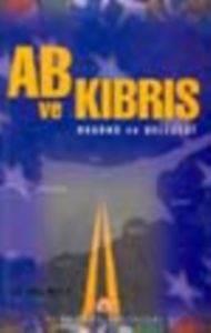 Ab ve Kıbrıs Bugünü ve Geleceği