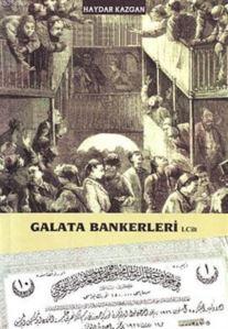 Galata Bankerleri (Cilt 1)