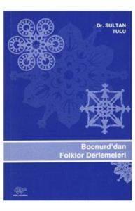 Bocnurd Dan Folklor Denemeleri