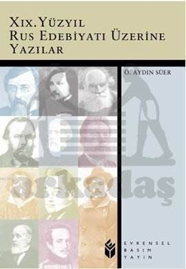 Xıx. Yüzyıl Rus Edebiyatı Üzerine Yazılar