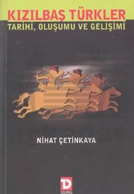 Kızılbaş Türkler Tarihi, Oluşumu ve Gelişimi