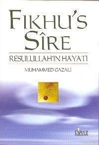 Fıkhu's Sire; Resulullah´In Hayatı