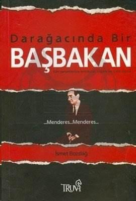 Darağacında Bir Başbakan Menderes