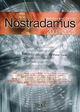 Nostradamus 2003 - 2025 Kehanetleri