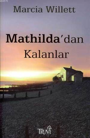 Mathilda'dan Kalanlar